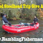 200th Blog Post! Give AWAY a Free Guided Steelhead Trip!